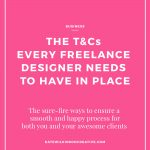 The Terms and Conditions Freelance Designers Need to Have In Place