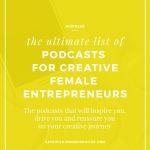 The Ultimate List of Podcasts for Bloggers & Creative Entrepreneurs