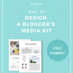 How to Design a Blogger's Media Kit (includes a free template!)
