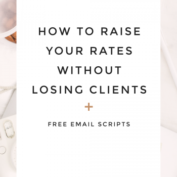 How to Raise Your Prices (without losing clients)