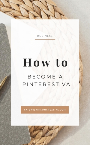 How to become a Pinterest Virtual Assistant | Kate Wilkinson Creative. Click through to learn how to work from home as a PVA and create a life you love. #pva #workfromhome #businessgrowth #pinterestvirtualassistant #virtualassistant #incomegrowth #sidehustle