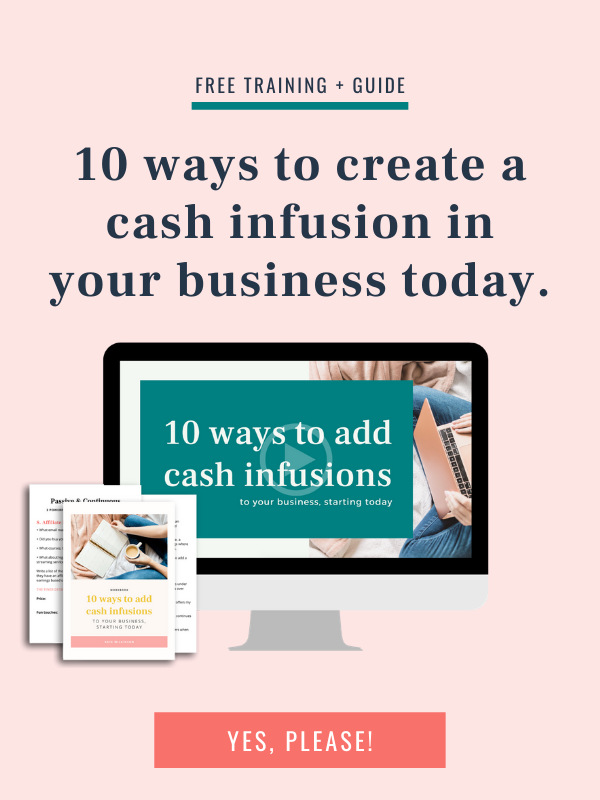 10 ways to create a cash infusion in your business today.